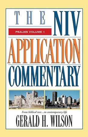 The NIV Application Commentary - Psalms Volume 1