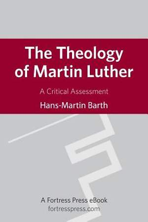 The Theology of Martin Luther [Adobe Ebook]