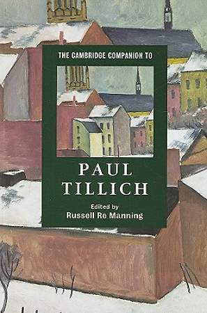 The Cambridge Companion to Paul Tillich