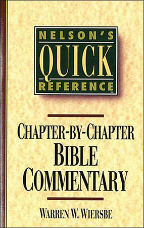 Nelson`s Quick Reference Chapter-By-Chapter Bible Commentary