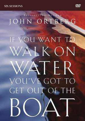 If You Want to Walk on Water, You`ve Got to Get Out of the Boat - DVD