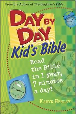 Day by Day Kid`s Bible
