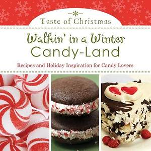 Walkin' in a Winter Candy-Land