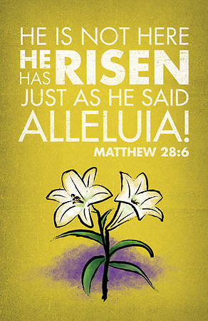 Matthew 28:6 Easter Banner with Lilies 3'x5'