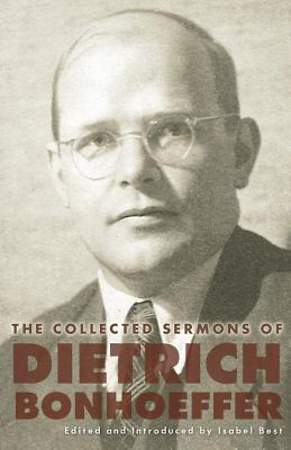 The Collected Sermons of Dietrich Bonhoeffer [Adobe Ebook]