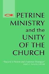 Petrine Ministry and the Unity of the Church