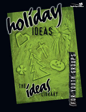 Ideas Library: Holiday Ideas
