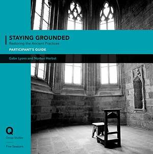 Q Society Room - Staying Grounded in a Shifting World Participant`s Guide