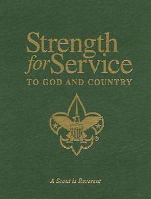 Strength For Service to God and Country - BSA Version