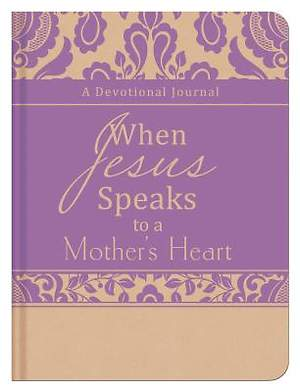 When Jesus Speaks to a Mother's Heart