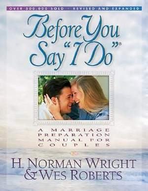 "Before You Say ""I Do"" Revised Expanded"