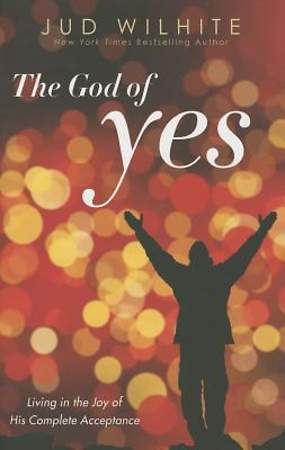 The God of Yes