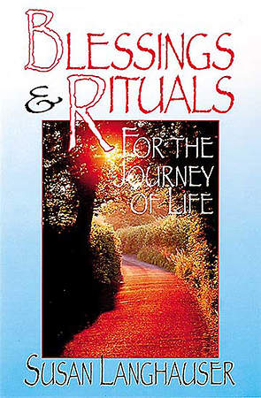 Blessings & Rituals for the Journey of Life - eBook [ePub]