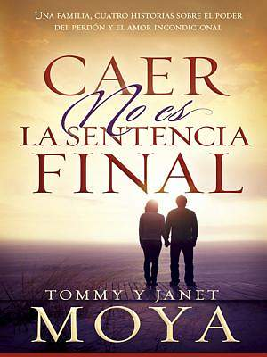 Caer No Es La Sentencia Final [ePub Ebook]