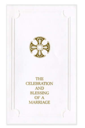 Celebration and Blessing of A Marriage Gift Edition