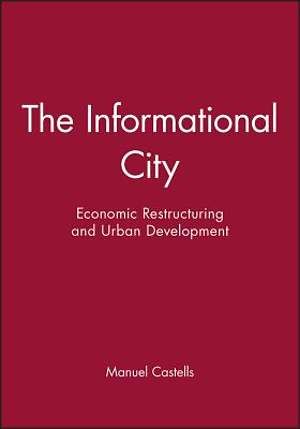 The Informational City