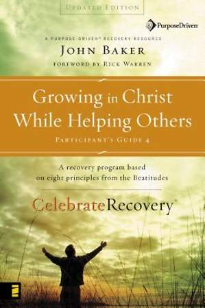 Growing in Christ While Helping Others Participants Guide