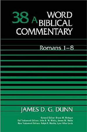 Word Biblical Commentary - Romans 1-8