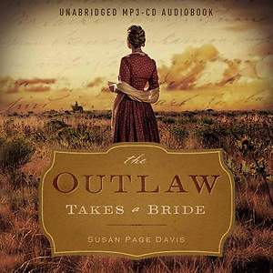The Outlaw Takes a Bride Audio (CD)