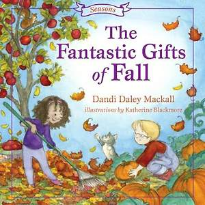 The Fantastic Gift of Fall