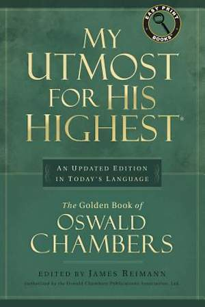 My Utmost for His Highest Large Print Edition