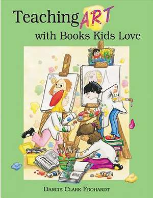 Teaching Art with Books Kids Love [Adobe Ebook]