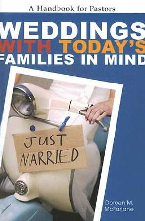 Weddings with Today`s Families in Mind