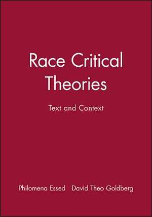 Race Critical Theories