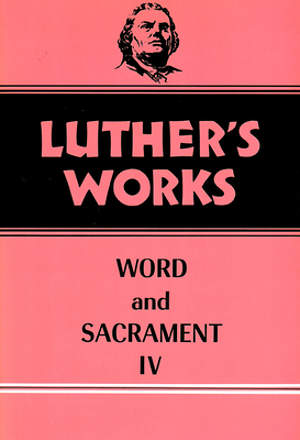 Luther's Works, Volume 38