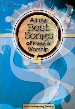 All the Best Songs of Praise & Worship 4