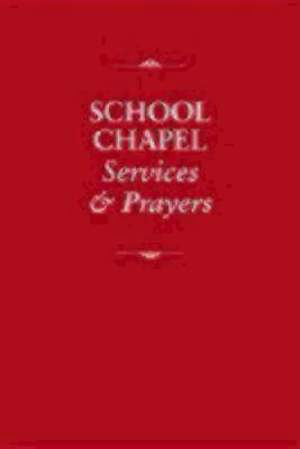 School Chapel Services and Prayers