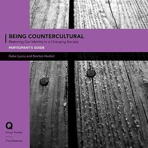 Q Society Room - Being Countercultural Participant's Guide