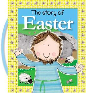 The Story of the Easter