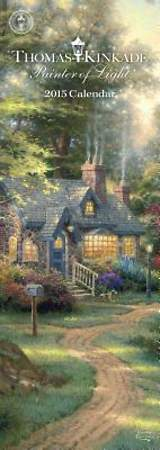 Thomas Kinkade Painter of Light 2015 Slimline Calendar