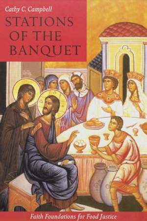 Stations of the Banquet
