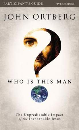 Who Is This Man? Participant`s Guide with DVD