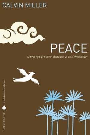 Fruit of the Spirit Study Series - Peace