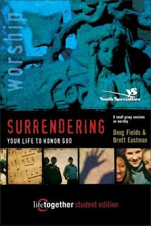 Surrendering Your Life to Honor God Student Journal