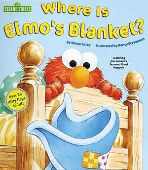 Where Is Elmo`s Blanket? (Sesame Street)