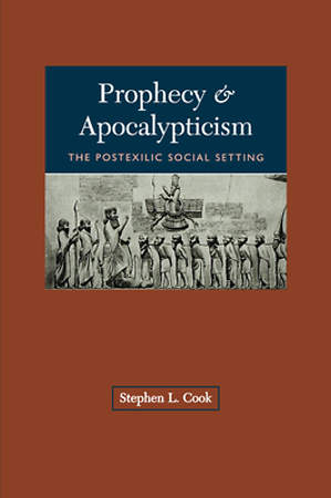 Prophecy and Apocalypticism