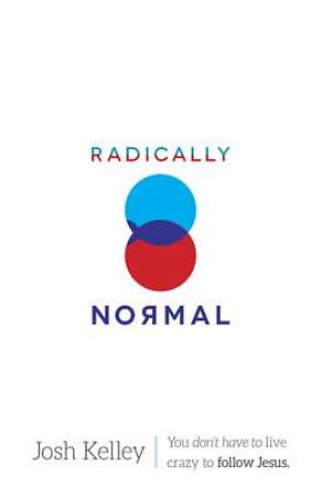 Radically Normal [Adobe Ebook]