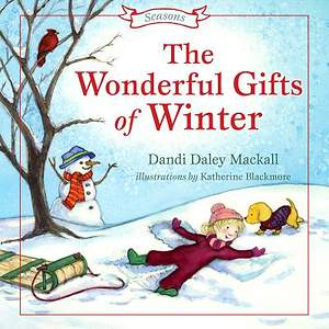The Wonderful Gifts of Winter