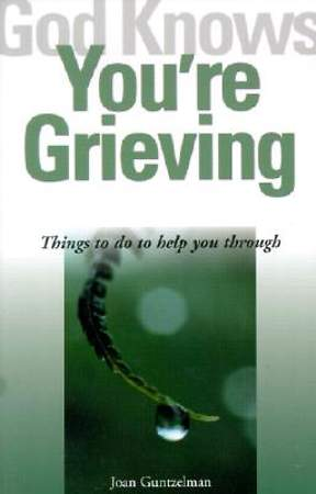 God Knows You`re Grieving