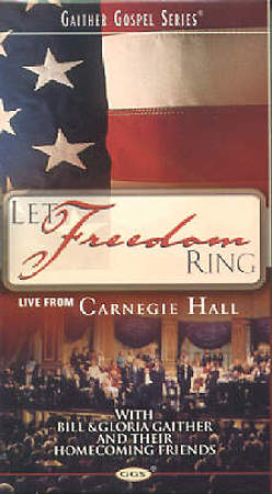 Bill and Gloria Gaither Let Freedom Ring DVD