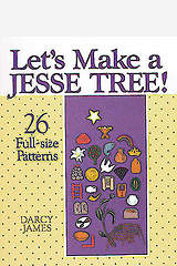 Let`s Make a Jesse Tree!
