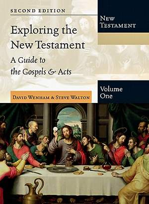 Exploring the New Testament, Volume 1