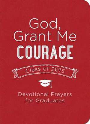 God, Grant Me Courage [ePub Ebook]