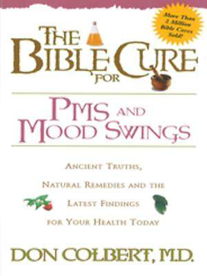 The Bible Cure for PMS and Mood Swings [ePub Ebook]