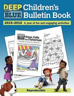 Deep Blue Children's Bulletin Book 2015-2016