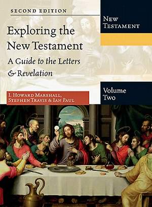 Exploring the New Testament, Volume 2